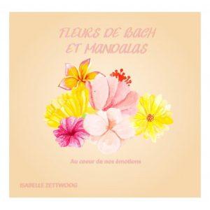 Fleurs de Bach et Mandalas Isabelle Zettwoog
